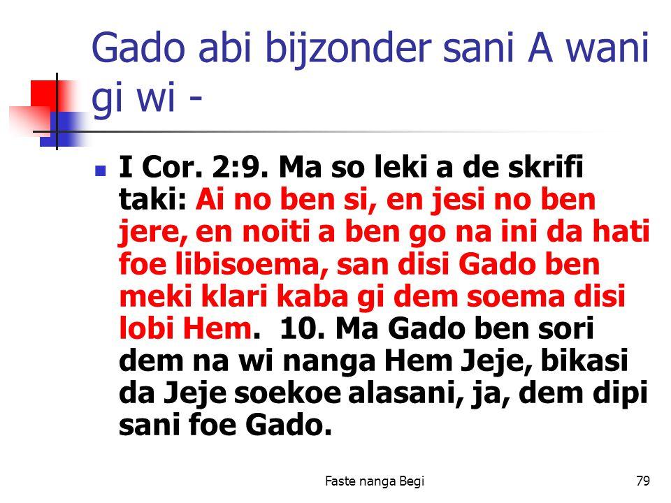 Faste nanga Begi79 Gado abi bijzonder sani A wani gi wi - I Cor.