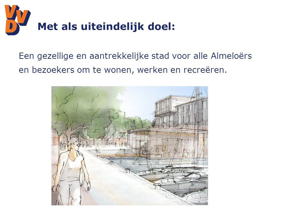 Met als uiteindelijk doel: Een gezellige en aantrekkelijke stad voor alle Almeloërs en bezoekers om te wonen, werken en recreëren.