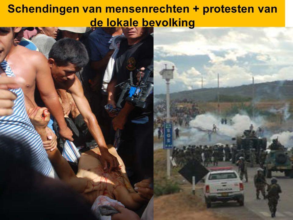 Schendingen van mensenrechten + protesten van de lokale bevolking