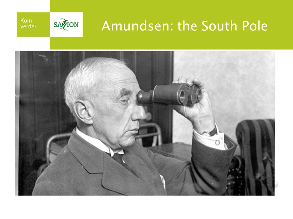 Amundsen: the South Pole