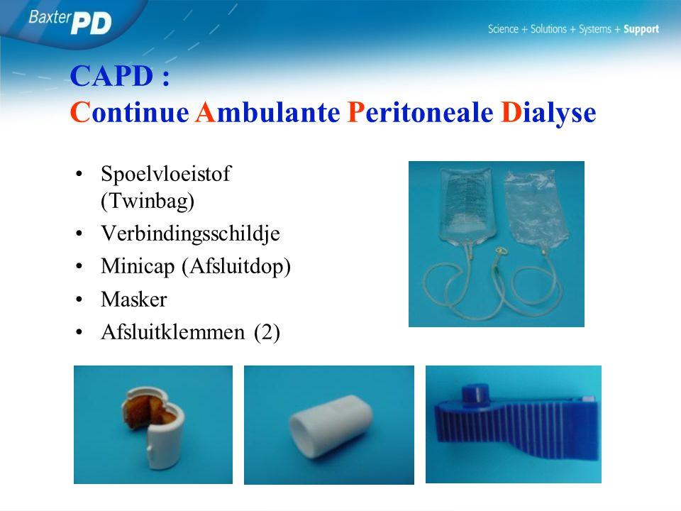 Spoelvloeistof (Twinbag) Verbindingsschildje Minicap (Afsluitdop) Masker Afsluitklemmen (2) CAPD : Continue Ambulante Peritoneale Dialyse