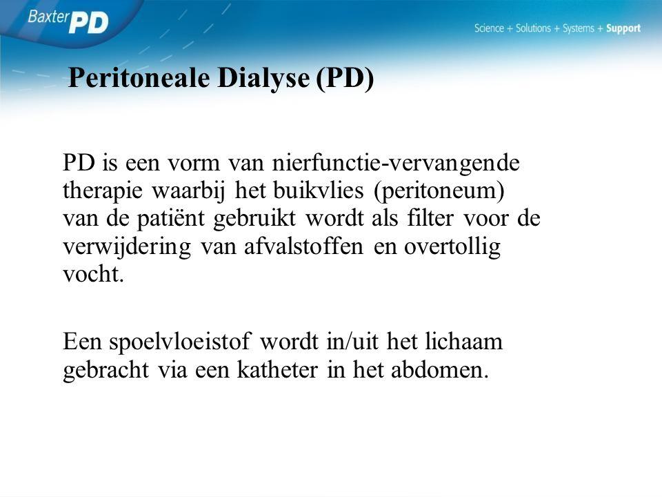 Peritoneale Dialyse (PD) PD is een vorm van nierfunctie-vervangende therapie waarbij het buikvlies (peritoneum) van de patiënt gebruikt wordt als filt
