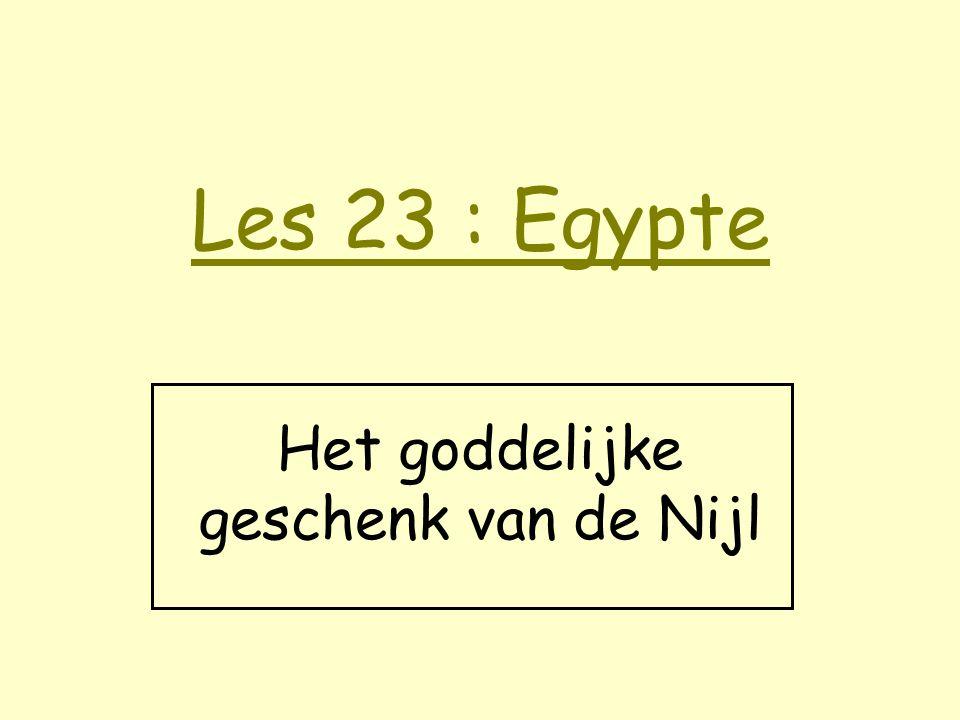 Les 23 : Egypte Het goddelijke geschenk van de Nijl