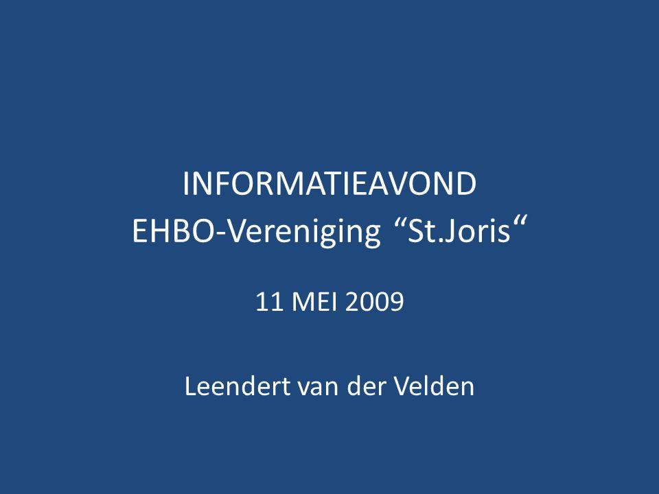 """INFORMATIEAVOND EHBO-Vereniging """"St.Joris """" 11 MEI 2009 Leendert van der Velden"""