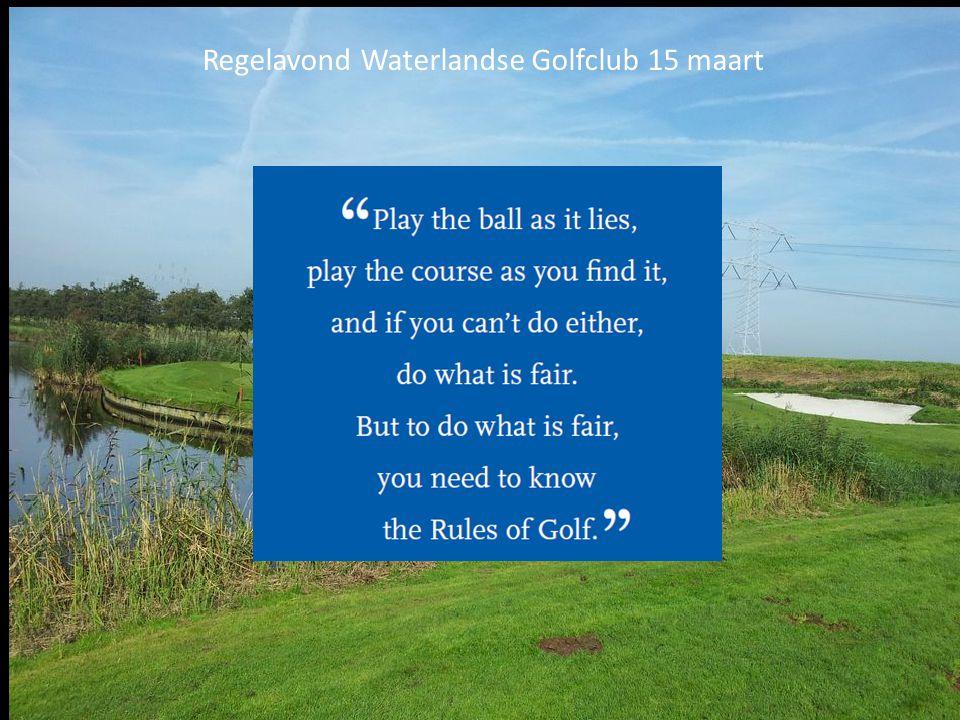 Regelavond Waterlandse Golfclub 15 maart