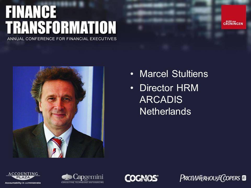Marcel Stultiens Director HRM ARCADIS Netherlands