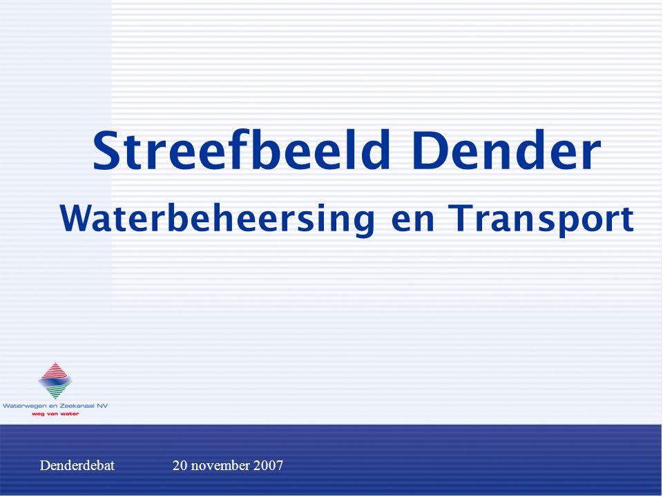 Denderdebat20 november 2007 Waterbeheersing De Dender: rivier met twee gezichten typische neerslagrivier  bij hevige regenval gebrek aan capaciteit wat resulteert in uitgestrekte overstromingen