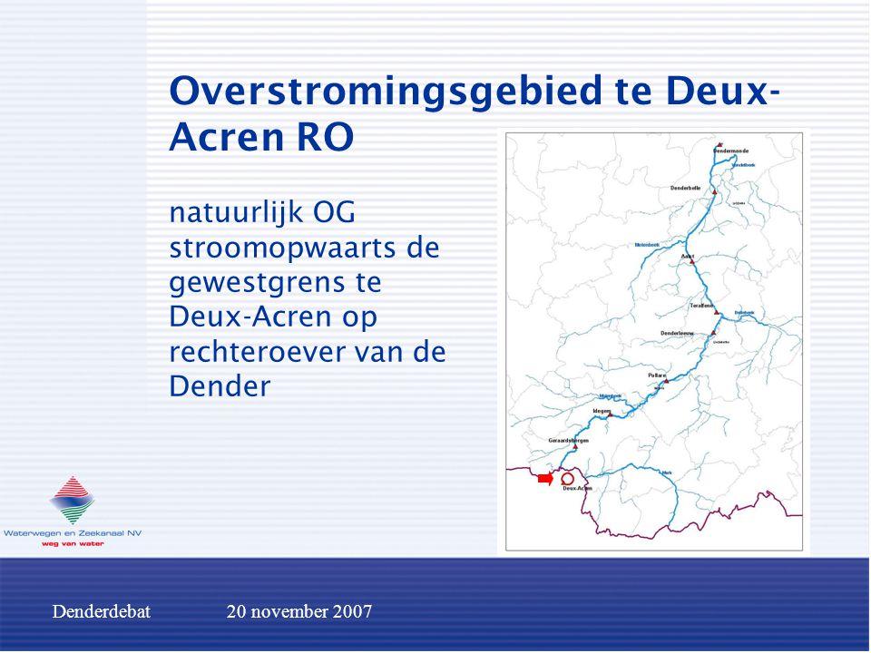 Denderdebat20 november 2007 Overstromingsgebied te Deux- Acren RO natuurlijk OG stroomopwaarts de gewestgrens te Deux-Acren op rechteroever van de Den