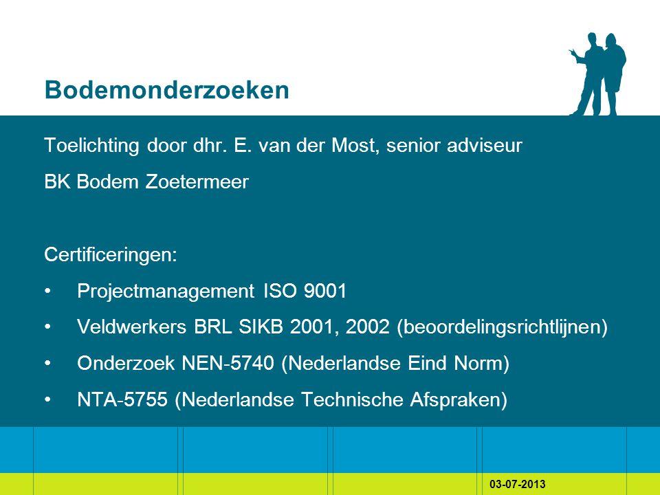 03-07-2013 Bodemonderzoeken Toelichting door dhr. E.