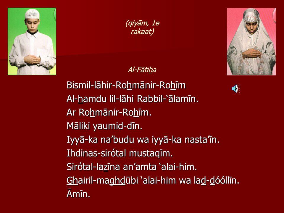 Hoe de woezoe te verrichten Zeg Bismil-lāhir-Rohmānir-Rohīm Zeg Bismil-lāhir-Rohmānir-Rohīm 1.