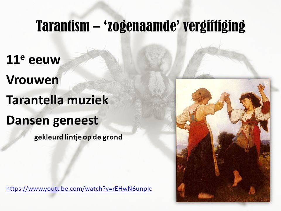 Tarantism – 'zogenaamde' vergiftiging 11 e eeuw Vrouwen Tarantella muziek Dansen geneest gekleurd lintje op de grond https://www.youtube.com/watch?v=rEHwN6unpIc