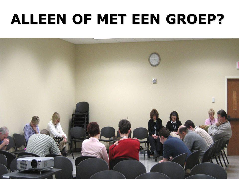 ALLEEN OF MET EEN GROEP?