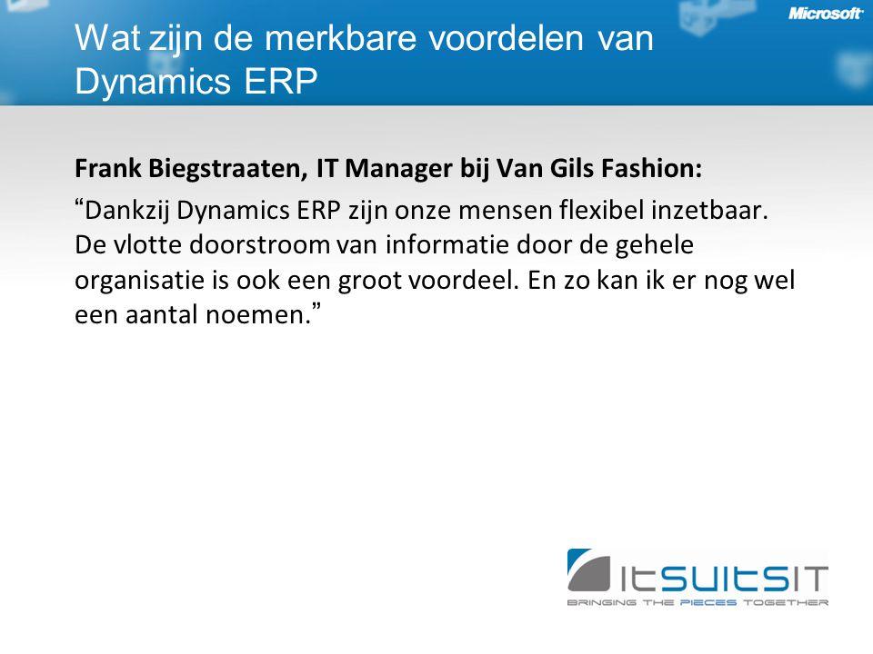 Frank Biegstraaten, IT Manager bij Van Gils Fashion: Dankzij Dynamics ERP zijn onze mensen flexibel inzetbaar.