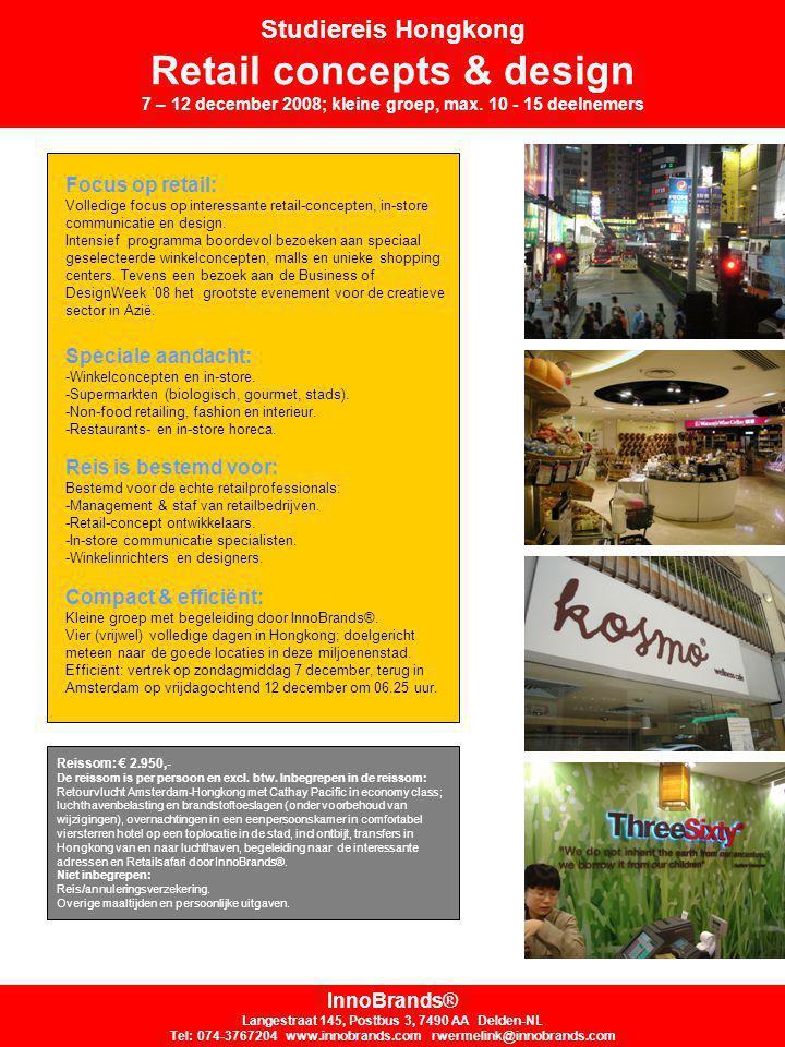 Studiereis Hongkong Retail concepts & design 7 – 12 december 2008; kleine groep, max.