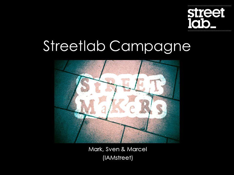 Streetlab Campagne Mark, Sven & Marcel (IAMstreet)