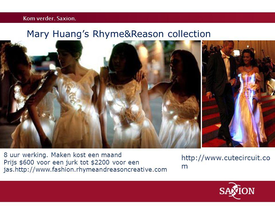 Kom verder. Saxion. 8 uur werking. Maken kost een maand Prijs $600 voor een jurk tot $2200 voor een jas.http://www.fashion.rhymeandreasoncreative.com