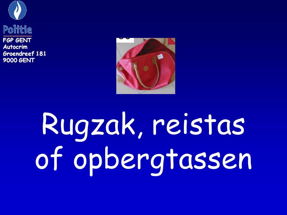 FGP GENT Autocrim Groendreef 181 9000 GENT Rugzak, reistas of opbergtassen