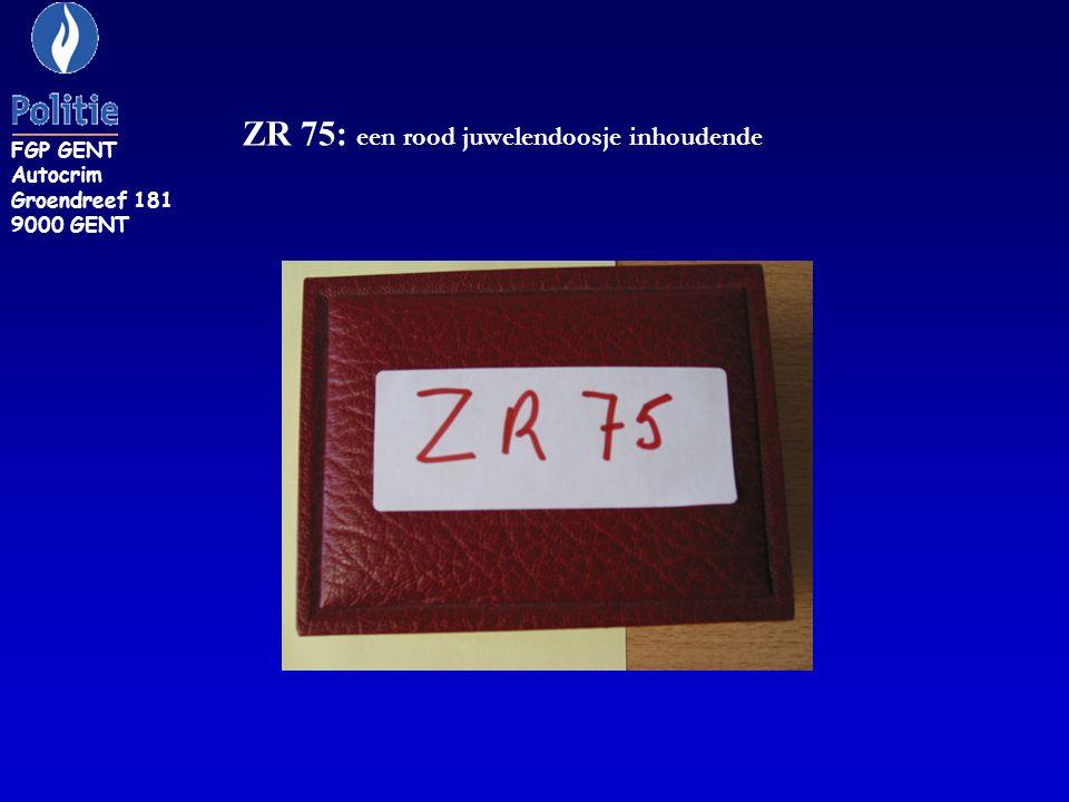 ZR 75: een rood juwelendoosje inhoudende FGP GENT Autocrim Groendreef 181 9000 GENT