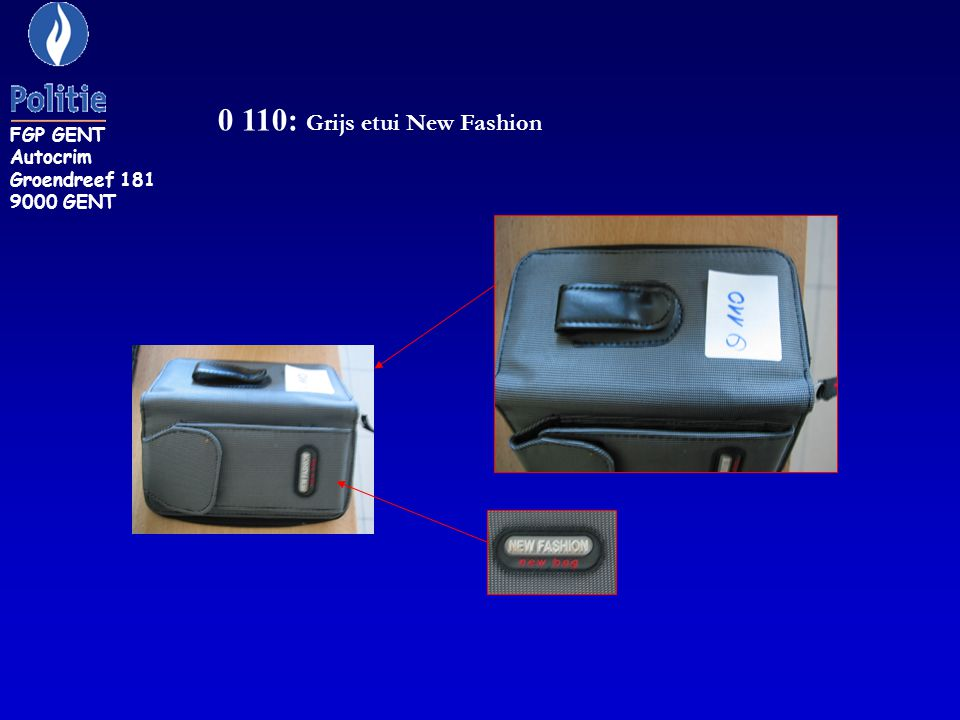 0 110: Grijs etui New Fashion FGP GENT Autocrim Groendreef 181 9000 GENT