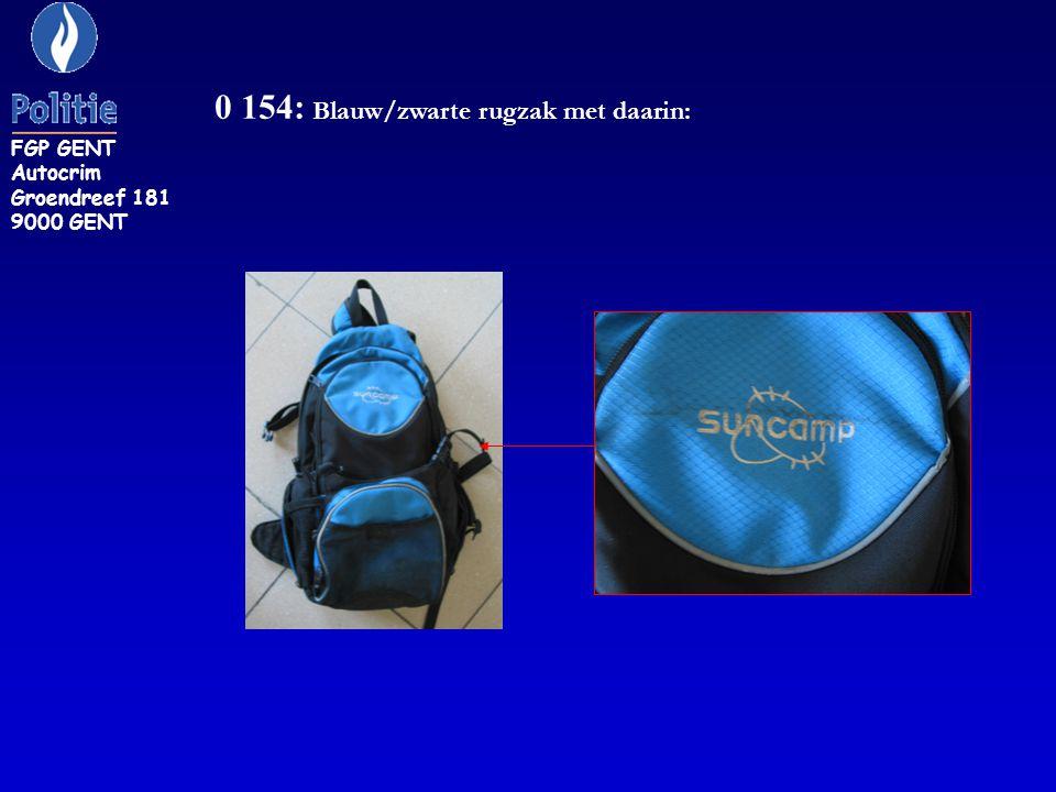 0 154: Blauw/zwarte rugzak met daarin: FGP GENT Autocrim Groendreef 181 9000 GENT