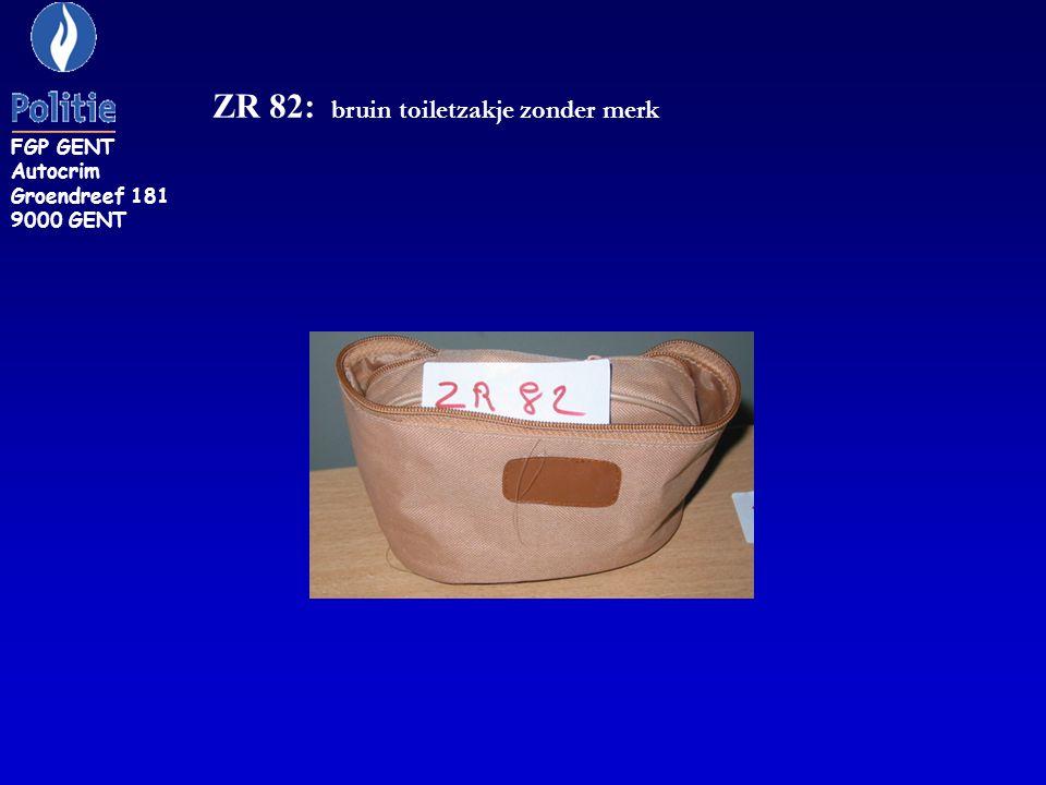 ZR 82: bruin toiletzakje zonder merk FGP GENT Autocrim Groendreef 181 9000 GENT