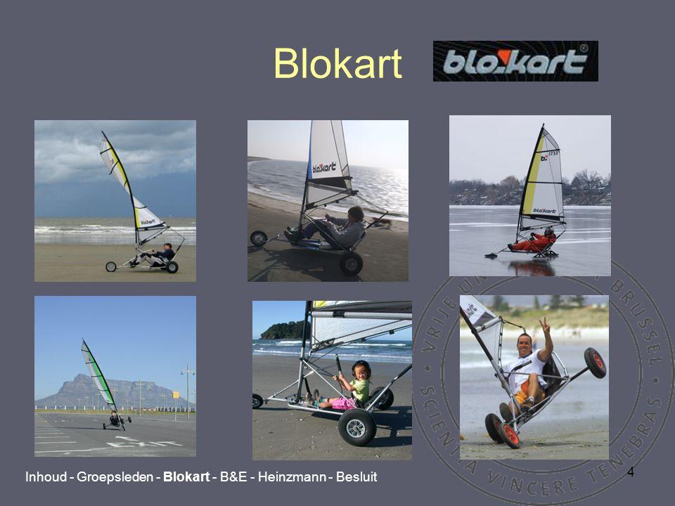 15 Besluit Bouwen van een E-Blokart Inhoud - Groepsleden - Blokart - B&E - Heinzmann - Besluit