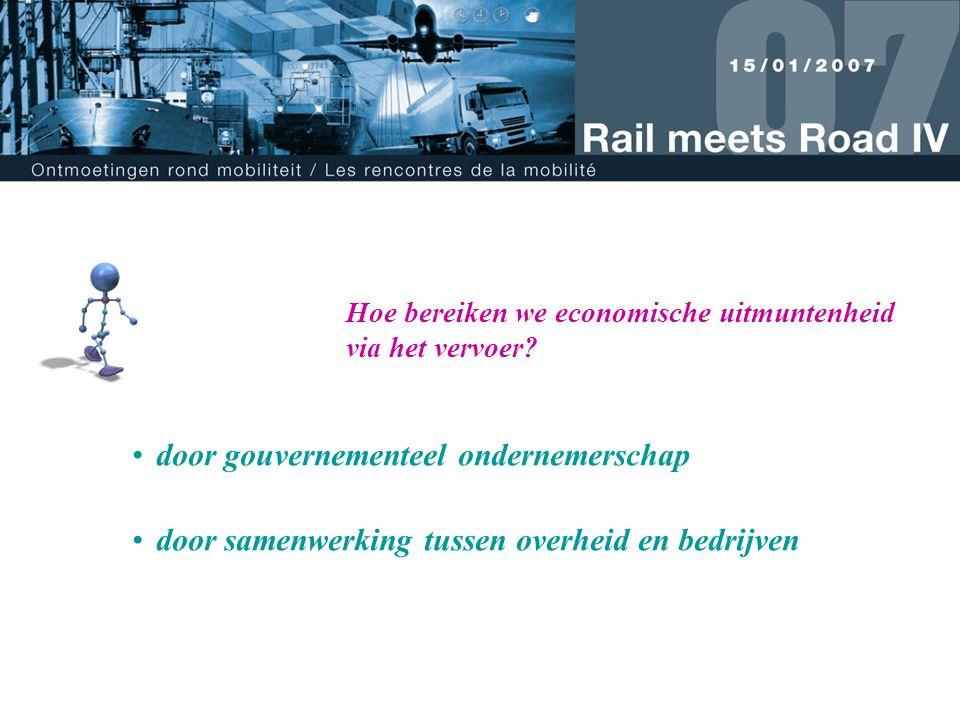 door gouvernementeel ondernemerschap door samenwerking tussen overheid en bedrijven Hoe bereiken we economische uitmuntenheid via het vervoer