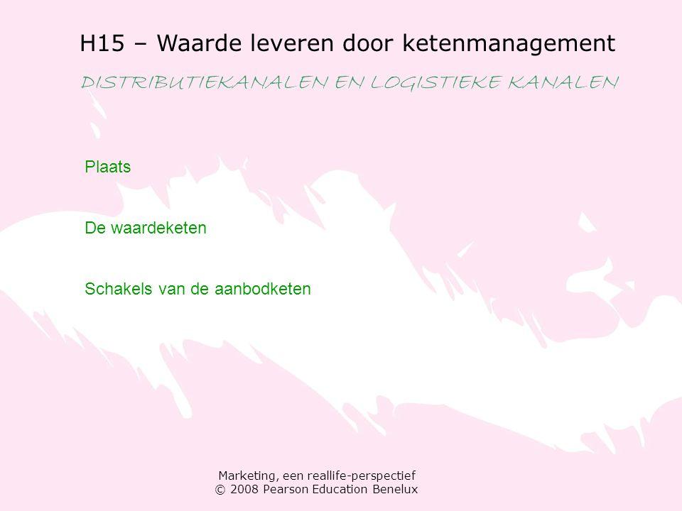 Marketing, een reallife-perspectief © 2008 Pearson Education Benelux H15 – Waarde leveren door ketenmanagement DISTRIBUTIEKANALEN EN LOGISTIEKE KANALEN Distributiekanalen en de marketingmix Logistiek: de aanbodketen implementeren Logistiek Functies van logistiek orderverwerking goederenopslag materiaalverplaatsing vervoer voorraadbeheer: JIT en fast fashion