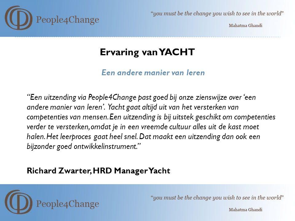 Ervaring van YACHT Een andere manier van leren Een uitzending via People4Change past goed bij onze zienswijze over 'een andere manier van leren'.