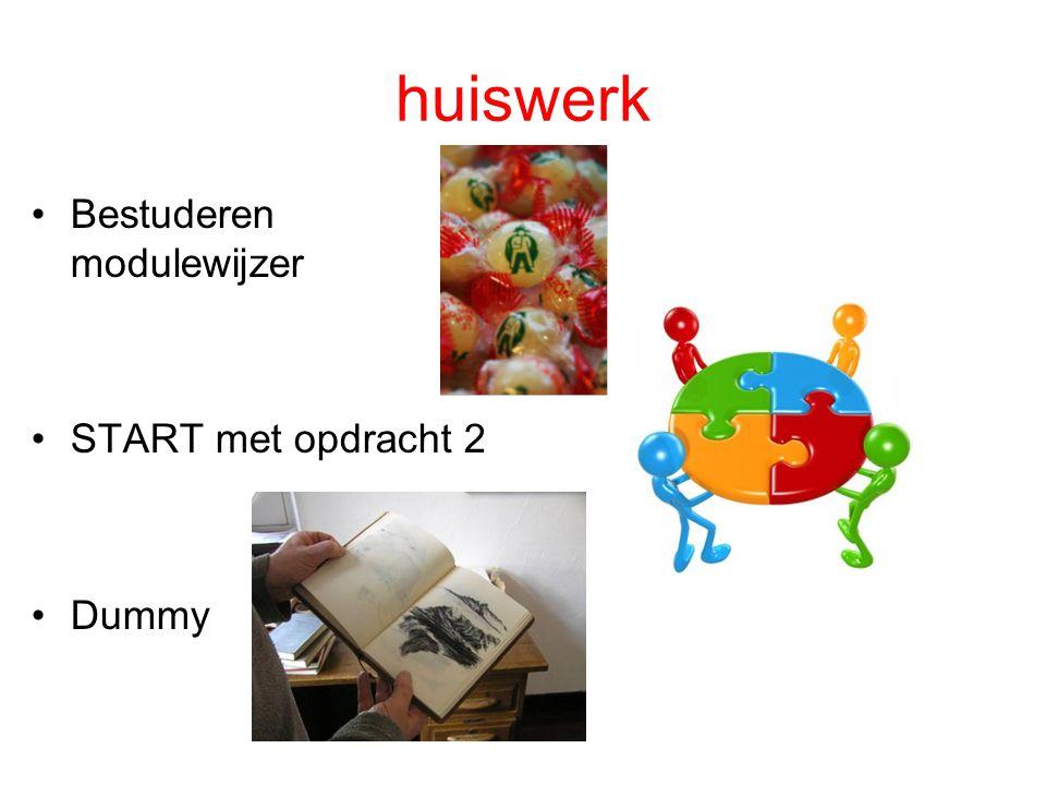 huiswerk Bestuderen modulewijzer START met opdracht 2 Dummy