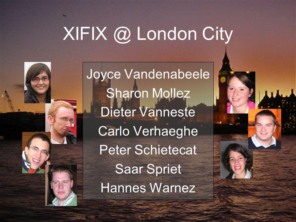 XIFIX @ London City Joyce Vandenabeele Sharon Mollez Dieter Vanneste Carlo Verhaeghe Peter Schietecat Saar Spriet Hannes Warnez