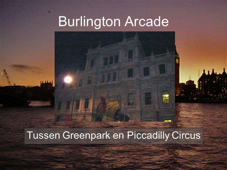 Burlington Arcade Tussen Greenpark en Piccadilly Circus