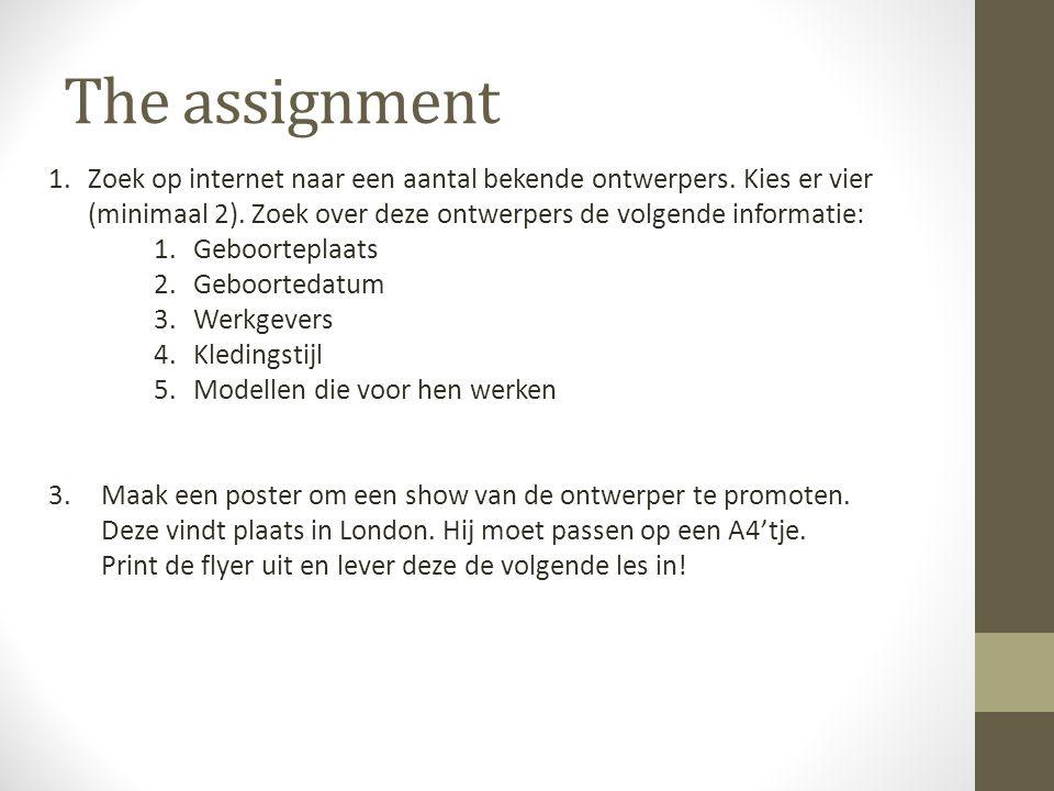 The assignment 1.Zoek op internet naar een aantal bekende ontwerpers.