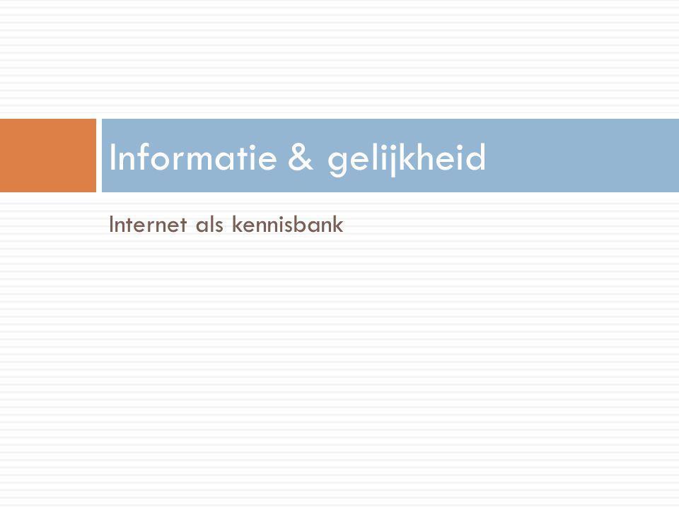 Internet als kennisbank Informatie & gelijkheid