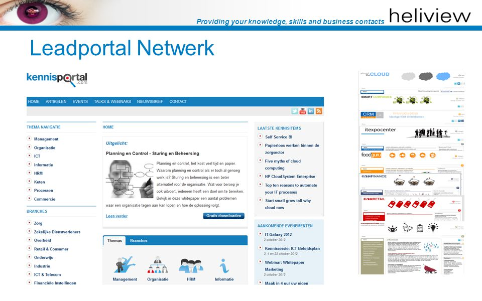 Providing your knowledge, skills and business contacts Leadportal Netwerk