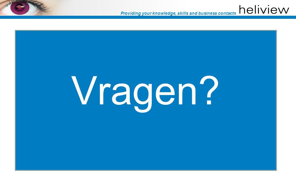 Providing your knowledge, skills and business contacts Vragen