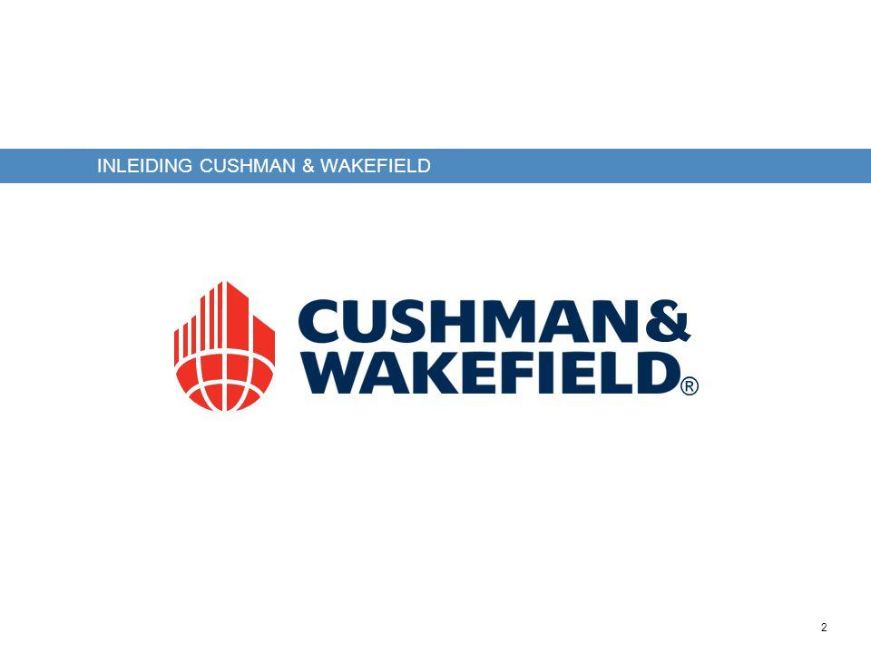 2 INLEIDING CUSHMAN & WAKEFIELD
