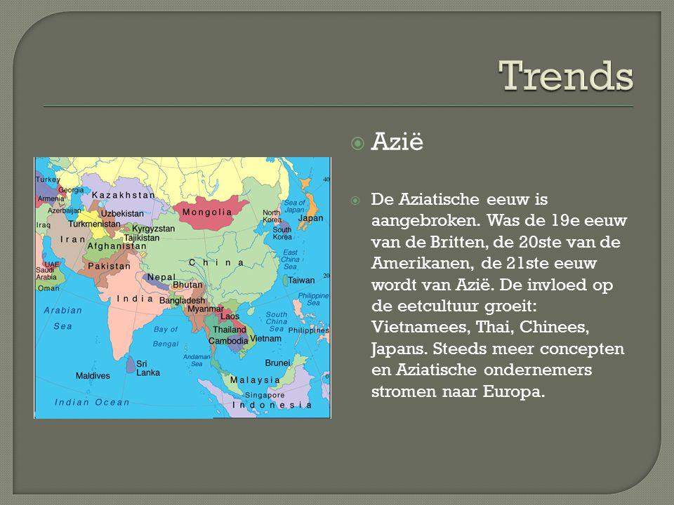  Azië  De Aziatische eeuw is aangebroken. Was de 19e eeuw van de Britten, de 20ste van de Amerikanen, de 21ste eeuw wordt van Azië. De invloed op de