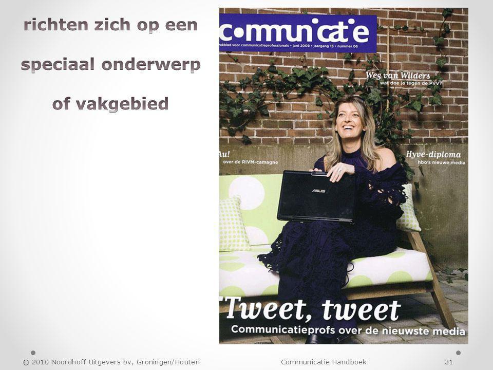 © 2010 Noordhoff Uitgevers bv, Groningen/Houten Communicatie Handboek 31