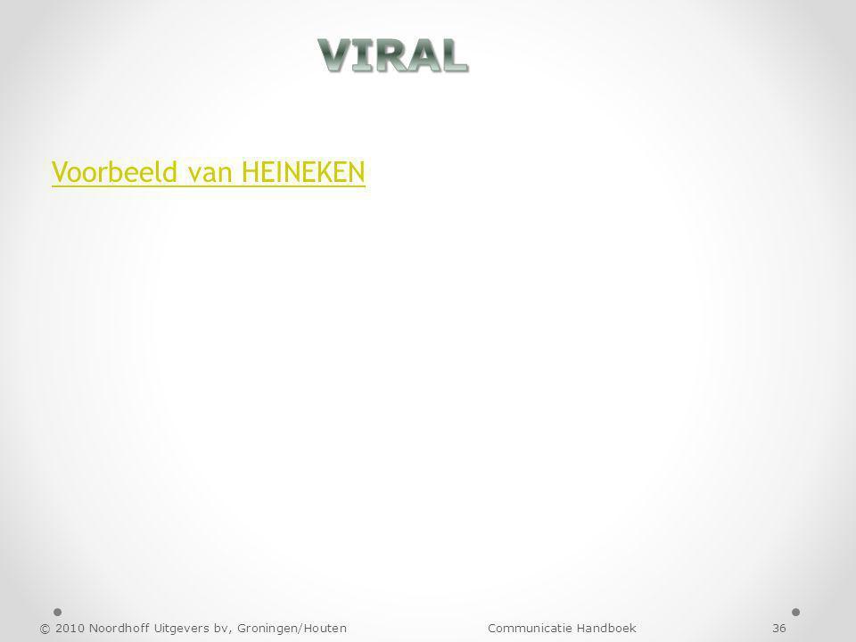Voorbeeld van HEINEKEN © 2010 Noordhoff Uitgevers bv, Groningen/Houten Communicatie Handboek 36
