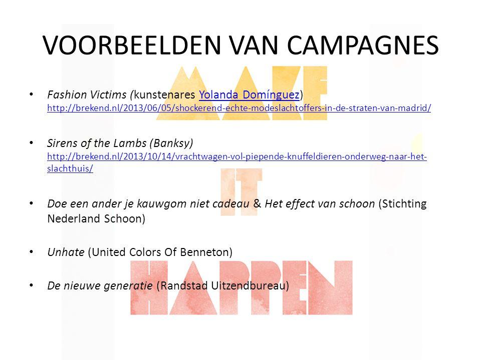 VOORBEELDEN VAN CAMPAGNES Fashion Victims (kunstenares Yolanda Domínguez) http://brekend.nl/2013/06/05/shockerend-echte-modeslachtoffers-in-de-straten