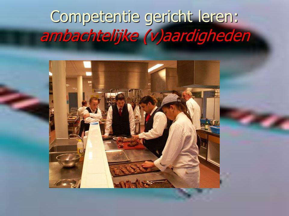 Competentie gericht leren: ambachtelijke (v)aardigheden