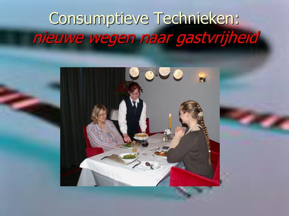 Consumptieve Technieken: nieuwe wegen naar gastvrijheid