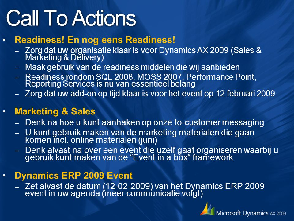 Call To Actions Readiness. En nog eens Readiness.