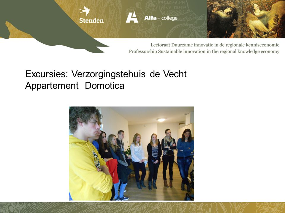 Excursies: Verzorgingstehuis de Vecht Appartement Domotica