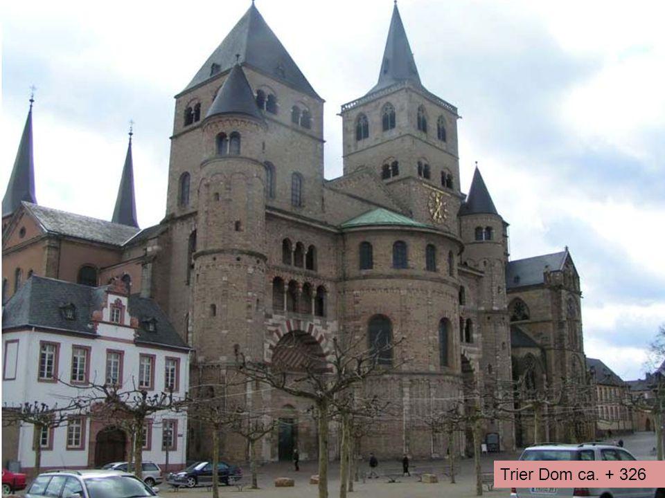 Trier Dom ca. + 326