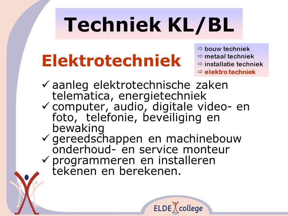 Techniek KL/BL Elektrotechniek aanleg elektrotechnische zaken telematica, energietechniek computer, audio, digitale video- en foto, telefonie, beveiliging en bewaking gereedschappen en machinebouw onderhoud- en service monteur programmeren en installeren tekenen en berekenen.