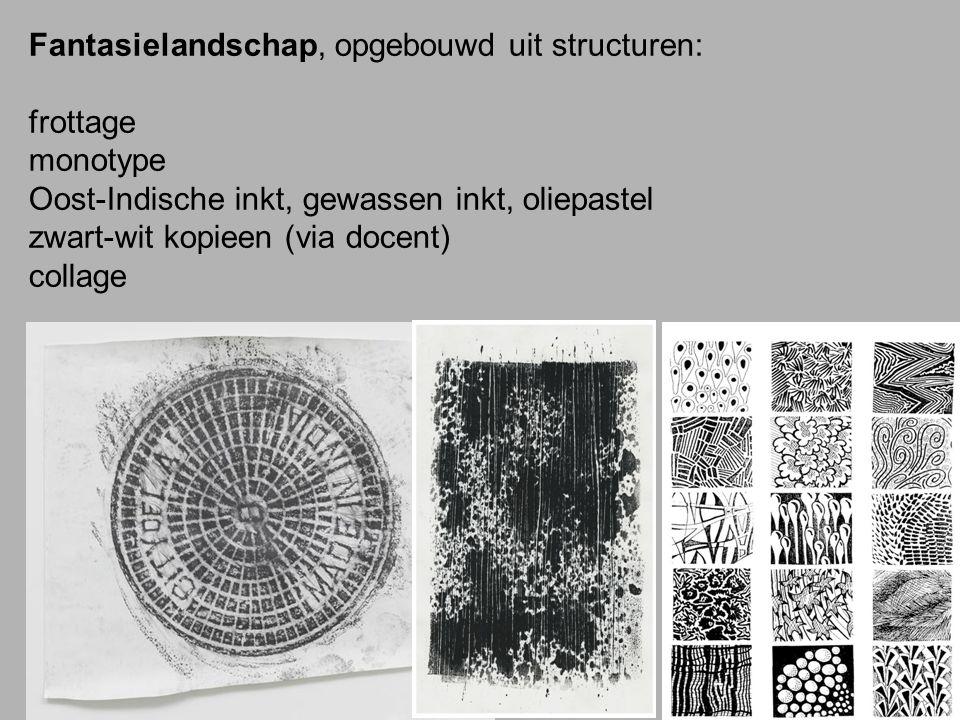 Fantasielandschap, opgebouwd uit structuren: frottage monotype Oost-Indische inkt, gewassen inkt, oliepastel zwart-wit kopieen (via docent) collage
