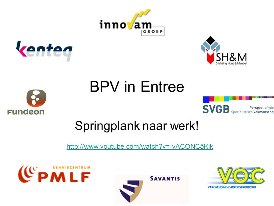 BPV in Entree Springplank naar werk! http://www.youtube.com/watch?v=-vACONC5Kik