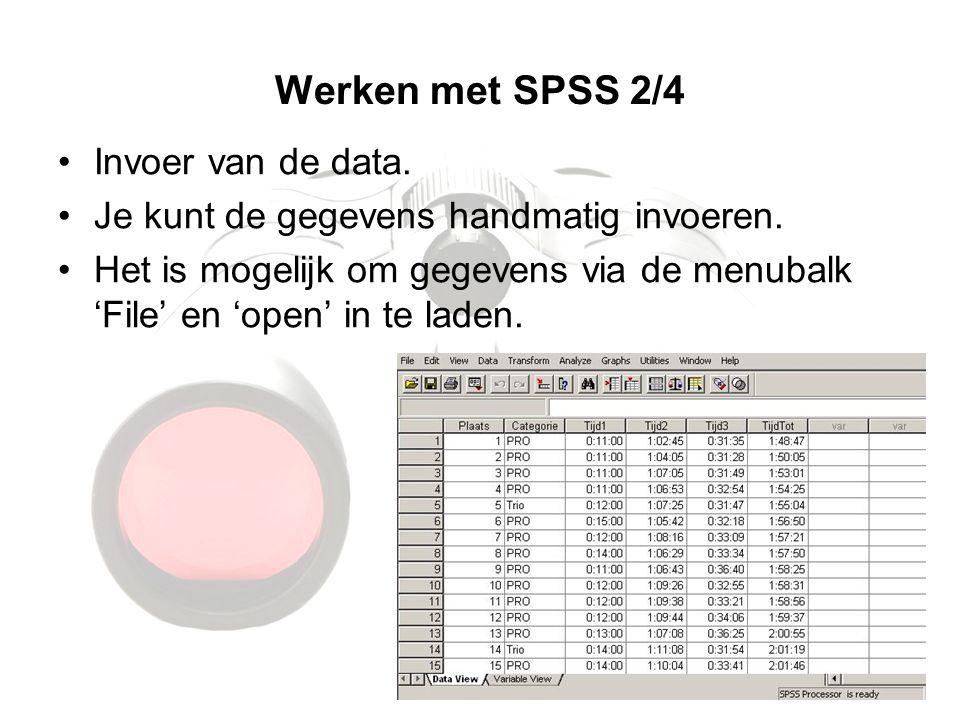 Werken met SPSS 2/4 Invoer van de data. Je kunt de gegevens handmatig invoeren. Het is mogelijk om gegevens via de menubalk 'File' en 'open' in te lad